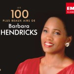 Barbara Hendricks 100 plus beaux airs