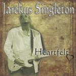 Jarekus Singleton Heartfelt