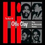 Otis Clay The Best of Hi