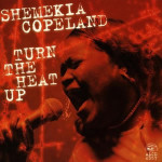 Shemekia Copeland Turn the Heat Up
