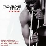 Trombone Shorty For True