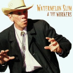 Watermelon Slim and the Workers
